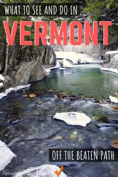 Off the Beaten Path in Vermont. Top 10 Hidden Gems in Vermont You Shouldn't Miss! - Opting Out of Normal Best Places To Vacation, Cool Places To Visit, Places To Travel, New England Travel, Beach Trip, Beach Travel, Hawaii Beach, Oahu Hawaii, Us Travel Destinations