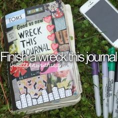 Finish a wreck this journal // bucket list