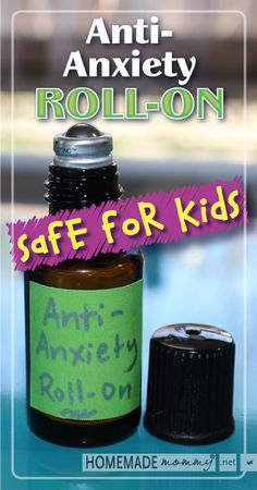 Anti-Anxiety Roll-on Using Essential Oils for Kids I just mixed up a batch so we…