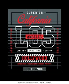 Text Design, Print Design, Logo Design, Beautiful Fonts, Los Angeles California, En Stock, Mens Tees, Shirt Designs, Typography