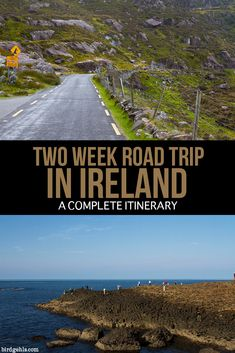 Two week Ireland road trip itinerary - what to see and where to stay.
