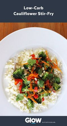 "Load Up on Veggies With This Paleo-Friendly Cauliflower Fried ""Rice."" It's a guilt-free version of fried rice, packed with fiber."