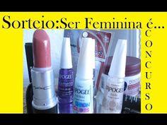 Sorteio: Ser Feminina é... Concurso