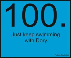 Just Keep Swimming with Dory