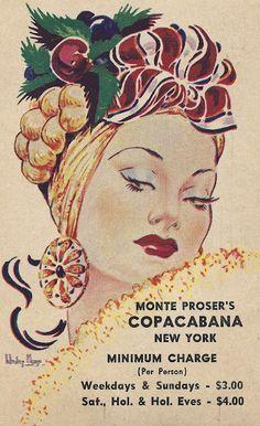 Copacabana New York Gotta find that poster Vintage Ephemera, Vintage Ads, Vintage Posters, Carmen Miranda, Copacabana New York, Childrens Play Kitchen, Old Entertainment Centers, Girl Artist, All In The Family