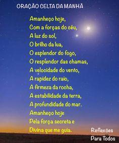 Acesse esta e muitas outras orações, reflexões... no nosso blog Oracao Celta 49d98bd0ae