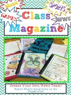 Your students will be completely engaged in this Class Magazine! This is a fun way your students can show what they have learned about WRITING in a creative way! Includes:27 Magazine Templates (cover, blank and lined pages)Teacher InstructionsStudent News Team PacketsMagazine Theme Ideas Writing IdeasCCSS Posters for 3rd, 4th and 5th gradeStudent-Friendly Writing RubricThis is a great way to assess your students' writing skills and also looks great on a bulletin board!by Upper LMNtary