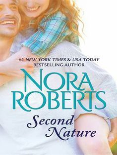Second Nature (Celebrity Magazine, #1) by Nora Roberts