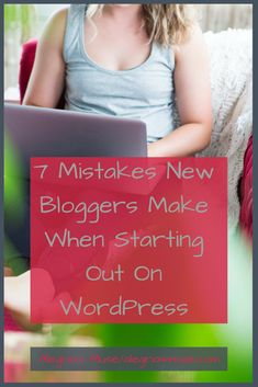 Before you get into create then launch your WordPress website, there are important things to keep in mind. Check out these 7 mistakes bloggers make on WordPress and don't make them yourself! Each mistake has a positive spin on what you can do differently, so there's no need to worry in you've made a mistake.