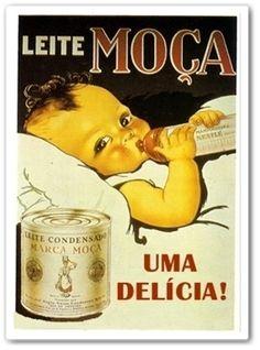 "From Blog Caríssimas Catrevagens...: EU CONTINUO ""FAZENDO"" MARAVILHAS COM LEITE MOÇA!!! Vintage Labels, Vintage Ads, Vintage Images, Vintage Prints, Vintage Antiques, Vintage Italian Posters, Vintage Advertising Posters, Old Advertisements, Nostalgia"