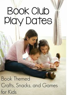 How To Plan And Host A Book Club Play Date For Kids