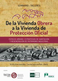 Patrimonio Industrial Arquitectónico:I Seminario Vivienda Obrera de TICCIH Parla. Ampliación plazo presentación comunicaciones