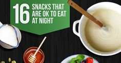 Eating past 8 p.m. has gotten a bad rap! In reality, the reason you may have gained (or not been able to lose) weight probably has more to do with what you are eating and how much you are eating rather than the time of day you are eating. Noshing at night, if done healthfully, can offer some surprising benefits. Eating the right protein at night...