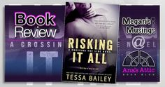 Risking It All by Tessa Bailey Part of a Series but can stand alone Risking It Allis the first full length novel in the Tessa Bailey's new series Crossing the Line. For those of you who have read Tessa's Line of Dutyseries, you have met the main character, Bowen. I was really hoping he would …