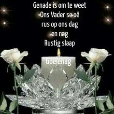 Afrikaanse Quotes, Goeie Nag, Special Quotes, Good Night Quotes, Cute Quotes, Letter Board, Qoutes, Verses, Poems