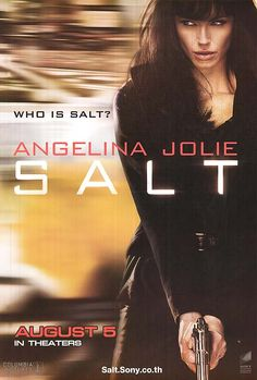 "Salt 2010 A fast paced exciting story it wasn't until I was walking out of the theater that I thought ""That didn't make any sense"""