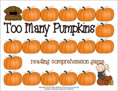 Too Many Pumpkins Reading Comprehension Game... for free! Seriously... just download and use!