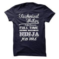 Technical Writer only because full time multitasking T Shirt, Hoodie, Sweatshirt