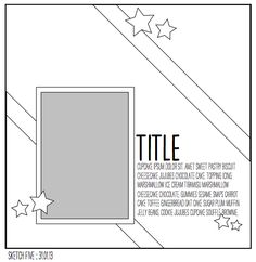 paper: pretty paper. true stories. {and scrapbooking classes with cupcakes.}: Sketch to Scrapbook Page ::