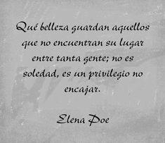 Frases de Elena Poe para dedicar y dedicarte, Hazte el amor.