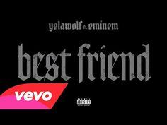 Yelawolf - Best Friend (Audio) ft. Eminem - YouTube