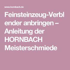Feinsteinzeug-Verblender anbringen – Anleitung der HORNBACH Meisterschmiede