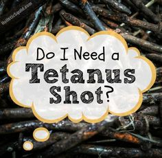 #Tetanus Shot  Great Comprehensive Article!  As I was telling a mother to write to Mindef (Ministry of Defense) who mandates 4 vaccinations including one for Tetanus, wouldn't food grade hydrogen peroxide or activated charcoal pills help to kill the lockjaw bacterium?
