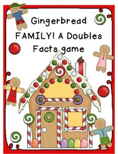 Here's a gingerbread themed game for practicing doubles addition facts.