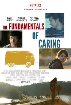 The Fundamentals Of Caring - a sweet, funny, caring Netflix. Movie just released on June 24, 2016.