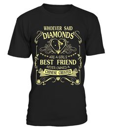 """# I love my Chinese Crested than diamond Cute Gift Shirt .  Special Offer, not available in shops      Comes in a variety of styles and colours      Buy yours now before it is too late!      Secured payment via Visa / Mastercard / Amex / PayPal      How to place an order            Choose the model from the drop-down menu      Click on """"Buy it now""""      Choose the size and the quantity      Add your delivery address and bank details      And that's it!      Tags: Shirts says: Whoever Said…"""