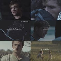 I love her, and that's the beginning and the end of everything. - Peeta Mellark