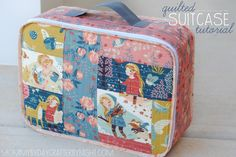 Quilted Suitcase Tutorial (Mommy by day... Crafter by night.)