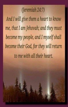 Jer. 24:7