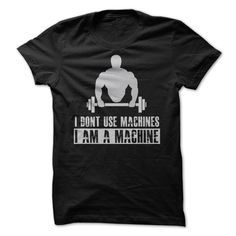 I Am A Machine Shirt T Shirt, Hoodie, Sweatshirt