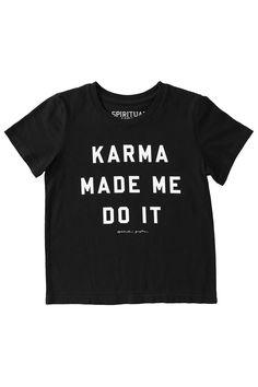 Karma Made Me Kids Tee Black (2T - 8)