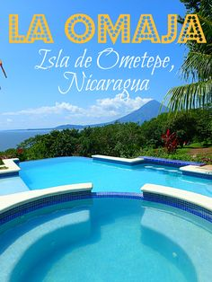 Isla de Ometepe's La Omaja Hotel is nestled along the base of the Maderas Volcano, overlooking the lake with views that will make you swoon.