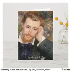 Thinking of You Pensive Gentleman Renoir Painting Card Design Thinking, Thinking Of You, Renoir Paintings, Pierre Auguste Renoir, Wedding Announcements, Rembrandt, Single Image, Custom Greeting Cards, Thoughtful Gifts