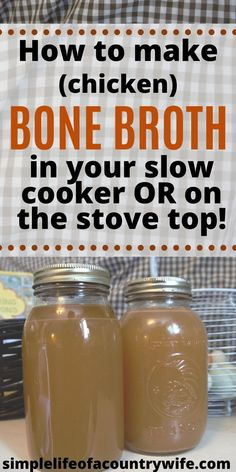 Slow Cooker Chicken Broth, Chicken Bone Broth Recipe, Make Chicken Broth, Beef Bone Broth, How To Cook Chicken, Chicken Bones, Beef Bones, Cooker Recipes, Crockpot Recipes