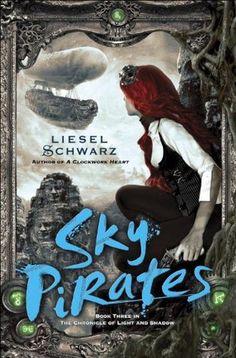 Between dreams and reality | Sky Pirates de Liesel Schwarz (VO)