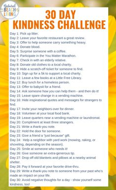30 Days of Kindness Challenge, Random Acts of Kindness Ideas,The 30 Days of Kindness Challenge inspires you to take time out of each and every day to do somet