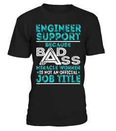 Engineer Support
