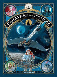 Le château des étoiles  1869 : la conquête de l'espace - Tome 2 http://www.decitre.fr/livres/le-chateau-des-etoiles-1869-la-conquete-de-l-espace-9782369810148.html