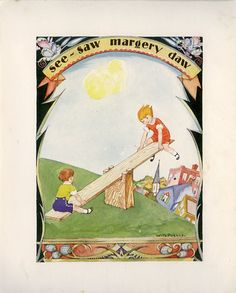 See-Saw Margery Daw, 1929, Willy Pogany Illustration.  via Etsy.