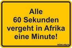 ¡Cada 60 segundos pasa un minuto en África! encontrado en www. Funny Lyrics, Funny Quotes, Funny Memes, Jokes, Tabu, Retro Humor, Wall Quotes, Man Humor, Funny Posts
