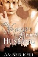 The Vampire King's Husband by Amber Kell.  Estimated Reading Time: 61 minutes.