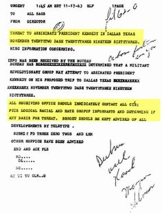 FBI forewarning? Telex allegedly sent on Nov.17 1963 to all US offices warning of a threat to assassinate the president in Dallas on Nov.22. Despite a witness claim in New Orleans, no such message was ever found. Then in 1976, researcher Mark Lane uncovered a copy using the Freedom of Information Act and it became an issue in Oliver Stone's movie. www.lberger.ca