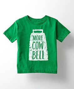 5T    This Kelly Green 'More Cow Bell' Tee - Toddler & Kids is perfect! #zulilyfinds