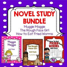 Novel Study BundleThis bundle deal contains 3 Literature Unit Packs. SAVE 2.00!Muggie MaggieThe Rough Face GirlHow to Eat Fried WormsEach unit pack contains worksheet activities as well as quizzes and tests. Use these unit packs as supplemental material for your students.