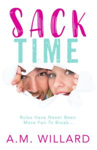 Release Day Blitz – Sack Time By A.M. Willard – Theory of A Dreamer