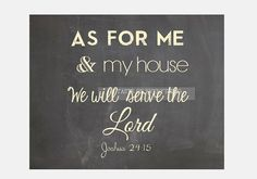8x10 LANDSCAPE As for me and my house we will serve the Lord Christian quote / bible quote / Joshua 24:15 Printable